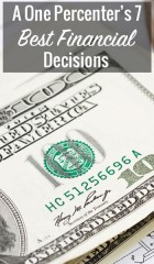 A One Percenter's 7 Best Financial Decisions