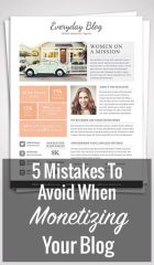 5 Mistakes To Avoid When Monetizing Your Blog