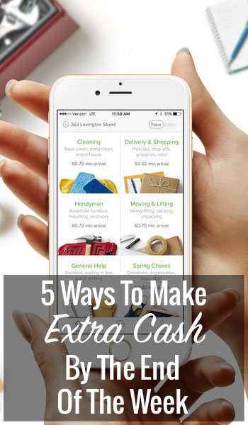 5 Ways To Make Extra Cash By The End Of The Week