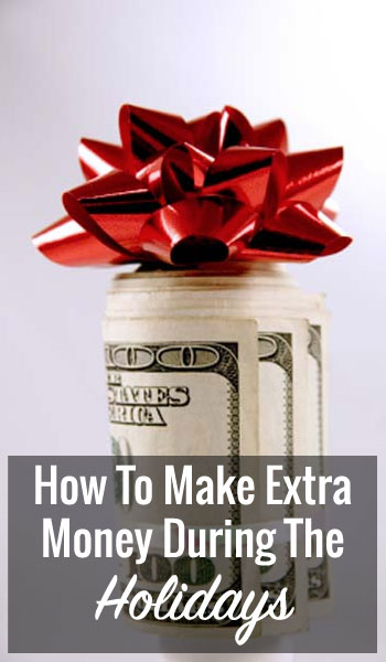 How To Make Extra Money During The Holidays
