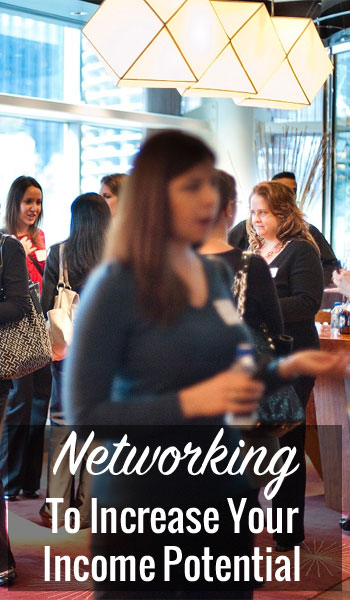 Networking To Increase Your Income Potential