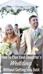 How To Plan Your Daughter's Wedding Without Getting Into Debt