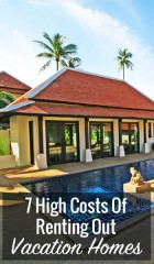 7 High Costs Of Renting Out Vacation Homes