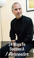 24 Ways To Become A 1 Percenter